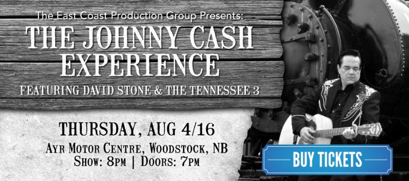 The East Coast Production Group (ECPG) presents the Johnny Cash Experience featuring David Stone and the Tennessee 3 on Thursday August 4, 2016 at the Ayr Motor Centre in Woodstock, NB.