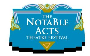 NOTABLE ACTS SEEKS ENTRIES FOR 16TH ANNUAL PROVINCE-WIDE PLAYWRITING COMPETITION