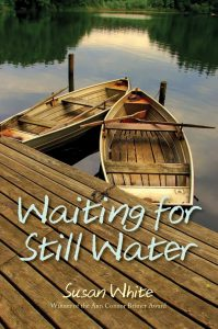 "Book Review: ""Waiting for Still Water"" by Susan White"