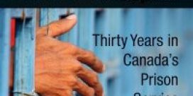 """Book Review: """"Down Inside: Thirty Years in Canada's Prison Service"""" by Robert Clark"""