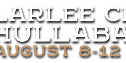 Larlee Creek Hullabaloo August 8-12, 2018