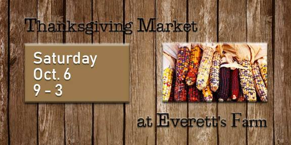 Thanksgiving Market at Everett's Farm