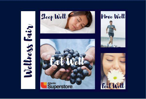 Wellness Fair – Eat Well, Sleep Well, Move Well & Feel Well at Woodstock Atlantic Super Store