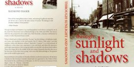 """Through Sunlight and Shadows"" – By Raymond Fraser – ""Winner of New Brunswick Book Award for Fiction"""