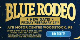 Blue Rodeo Date Change for Woodstock, New Brunswick Show