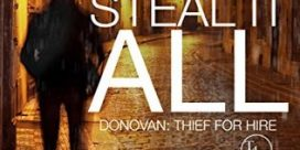 """Book Review: """"Steal It All"""" by Chuck Bowie"""