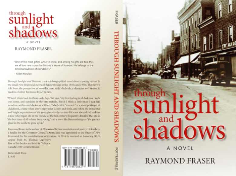 """Through Sunlight and Shadows"" – By Raymond Fraser – ""Winner of New Brunswick Book Award for Fiction"""